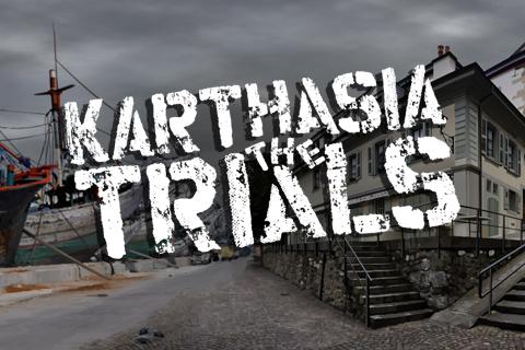 The Karthasia Trials